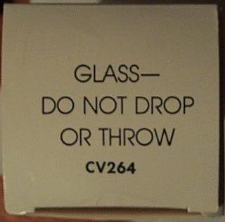 CV264 box - glass do not drop or throw!